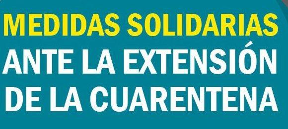 Medidas solidarias ante la extensión de la cuarentena